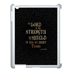 The Lord Is My Strength And My Shield In Him My Heart Trusts      Inspirational Quotes Apple Ipad 3/4 Case (white) by chirag505p