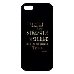 The Lord Is My Strength And My Shield In Him My Heart Trusts      Inspirational Quotes Apple Iphone 5 Premium Hardshell Case by chirag505p