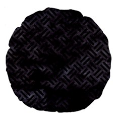 Woven2 Black Marble & Black Watercolor (r) Large 18  Premium Flano Round Cushion  by trendistuff