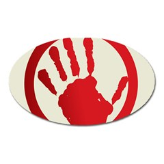 Bloody Handprint Stop Emob Sign Red Circle Oval Magnet by Mariart