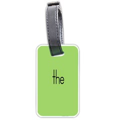 Sign Green The Luggage Tags (one Side)  by Mariart