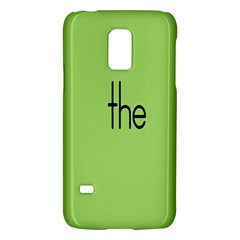 Sign Green The Galaxy S5 Mini by Mariart