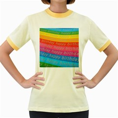 Colorful Happy Birthday Wallpaper Women s Fitted Ringer T-Shirts