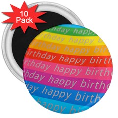 Colorful Happy Birthday Wallpaper 3  Magnets (10 Pack)  by Simbadda