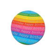 Colorful Happy Birthday Wallpaper Magnet 3  (Round)