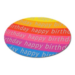 Colorful Happy Birthday Wallpaper Oval Magnet