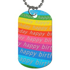 Colorful Happy Birthday Wallpaper Dog Tag (One Side)