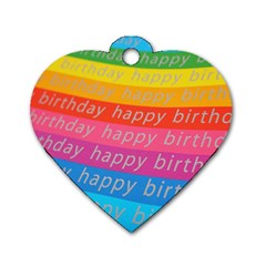 Colorful Happy Birthday Wallpaper Dog Tag Heart (One Side)