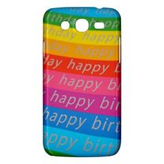 Colorful Happy Birthday Wallpaper Samsung Galaxy Mega 5.8 I9152 Hardshell Case