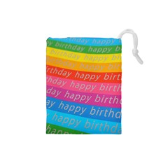 Colorful Happy Birthday Wallpaper Drawstring Pouches (Small)