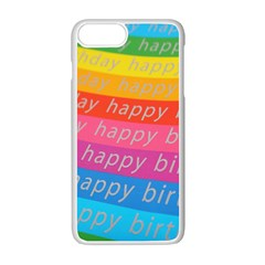 Colorful Happy Birthday Wallpaper Apple iPhone 7 Plus White Seamless Case