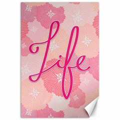 Life Typogrphic Canvas 20  X 30