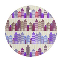 Houses City Pattern Round Ornament (two Sides) by Nexatart