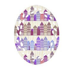 Houses City Pattern Oval Filigree Ornament (two Sides) by Nexatart