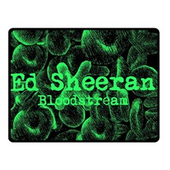 Bloodstream Single Ed Sheeran Double Sided Fleece Blanket (small)  by Onesevenart
