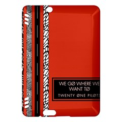 Poster Twenty One Pilots We Go Where We Want To Kindle Fire Hdx Hardshell Case by Onesevenart