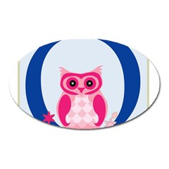 Alphabet Letter O With Owl Illustration Ideal For Teaching Kids Oval Magnet by Nexatart