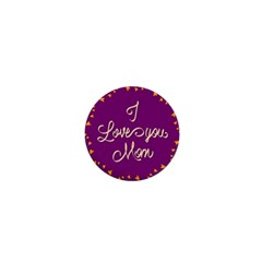 Happy Mothers Day Celebration I Love You Mom 1  Mini Magnets