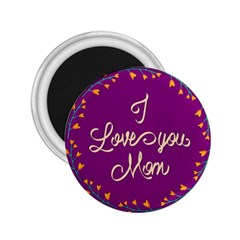 Happy Mothers Day Celebration I Love You Mom 2 25  Magnets