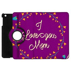 Happy Mothers Day Celebration I Love You Mom Apple Ipad Mini Flip 360 Case