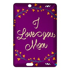Happy Mothers Day Celebration I Love You Mom Amazon Kindle Fire Hd (2013) Hardshell Case