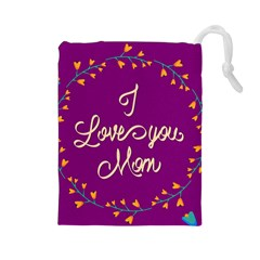 Happy Mothers Day Celebration I Love You Mom Drawstring Pouches (large)