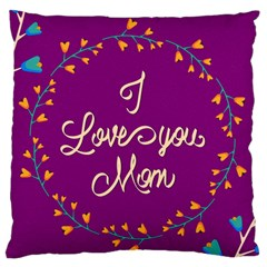 Happy Mothers Day Celebration I Love You Mom Standard Flano Cushion Case (one Side) by Nexatart