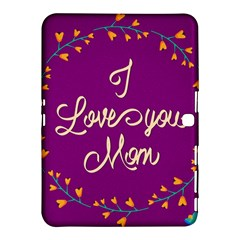 Happy Mothers Day Celebration I Love You Mom Samsung Galaxy Tab 4 (10 1 ) Hardshell Case