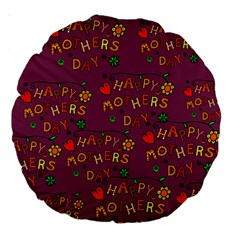 Happy Mothers Day Text Tiling Pattern Large 18  Premium Round Cushions by Nexatart