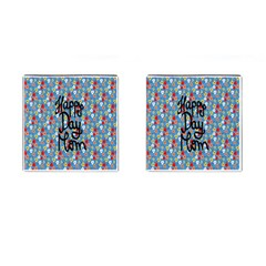 Happy Mothers Day Celebration Cufflinks (square) by Nexatart
