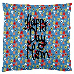 Happy Mothers Day Celebration Large Cushion Case (two Sides)
