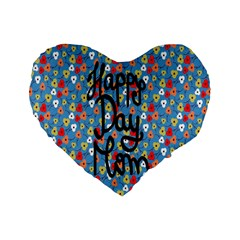Happy Mothers Day Celebration Standard 16  Premium Heart Shape Cushions