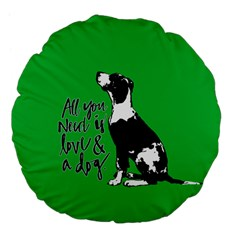 Dog Person Large 18  Premium Flano Round Cushions by Valentinaart