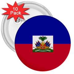 Flag Of Haiti 3  Buttons (10 Pack)  by abbeyz71