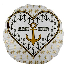 Anchor Heart Large 18  Premium Flano Round Cushions by Nexatart