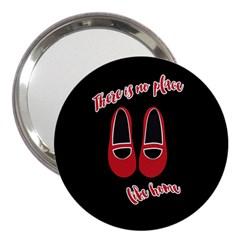 There Is No Place Like Home 3  Handbag Mirrors by Valentinaart