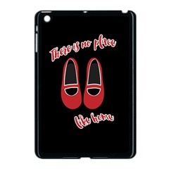There Is No Place Like Home Apple Ipad Mini Case (black) by Valentinaart