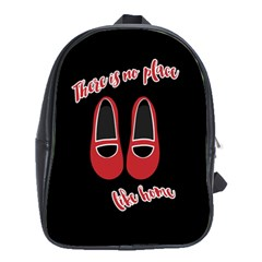 There Is No Place Like Home School Bags (xl)