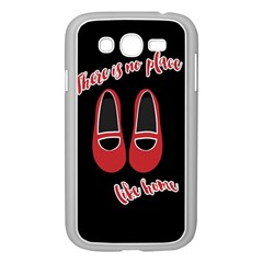 There Is No Place Like Home Samsung Galaxy Grand Duos I9082 Case (white) by Valentinaart