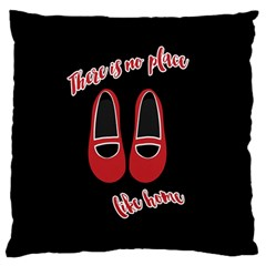 There Is No Place Like Home Large Flano Cushion Case (one Side) by Valentinaart