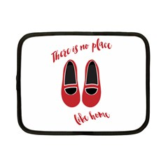 There Is No Place Like Home Netbook Case (small)  by Valentinaart