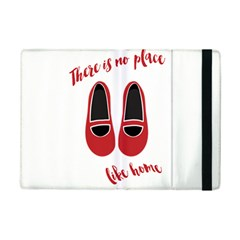 There Is No Place Like Home Ipad Mini 2 Flip Cases
