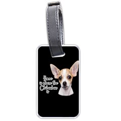 Chihuahua Luggage Tags (one Side)  by Valentinaart