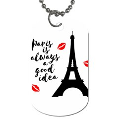 Paris Dog Tag (two Sides) by Valentinaart