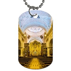 Church The Worship Quito Ecuador Dog Tag (two Sides)
