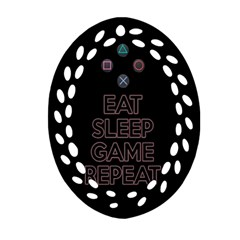 Eat Sleep Game Repeat Oval Filigree Ornament (two Sides) by Valentinaart