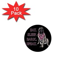 Eat, Sleep, Bark, Repeat Pug 1  Mini Buttons (10 Pack)  by Valentinaart