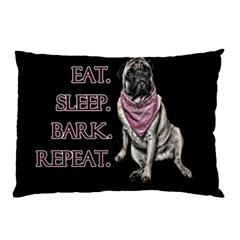 Eat, Sleep, Bark, Repeat Pug Pillow Case (two Sides) by Valentinaart