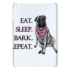 Eat, Sleep, Bark, Repeat Pug Apple Ipad Mini Hardshell Case by Valentinaart