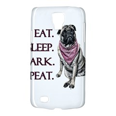 Eat, Sleep, Bark, Repeat Pug Galaxy S4 Active by Valentinaart